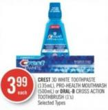 Crest 3D White Toothpaste (135ml) - Pro-health Mouthwash (500ml) or Oral-b Cross Action Toothbrush (1's)
