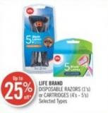 Life Brand Disposable Razors (1's) or Cartridges (4's - 5's)