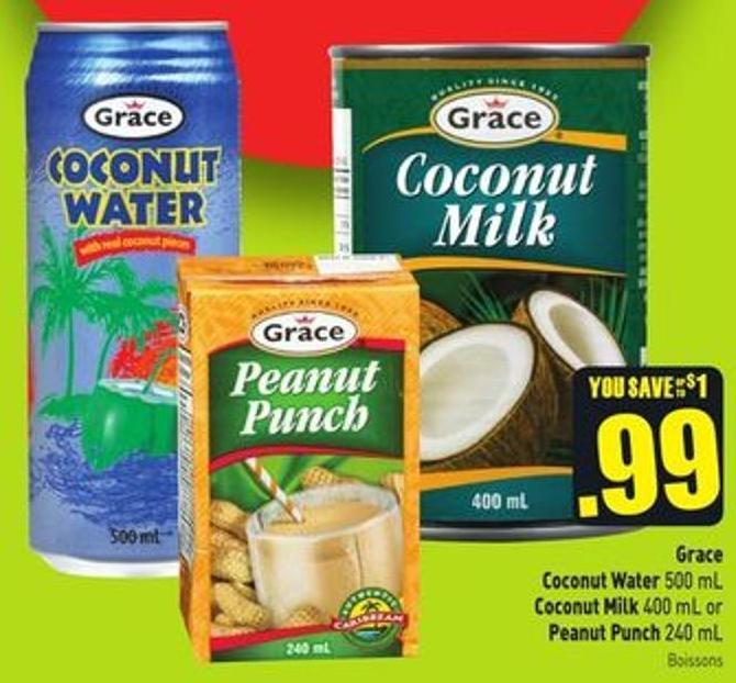 Grace Coconut Water 500 mL Coconut Milk 400 mL or Peanut Punch 240 mL