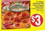 Dr. Oetker Ristorante Thin Crust or Casa Di Mama Pizza Selected Varieties
