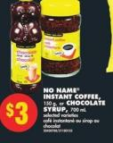 No Name Instant Coffee - 150 g - or Chocolate Syrup - 700 mL