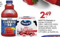 Mott's Clamato or Garden Cocktail 1.89 L - Welch's 100% Grape Juice 1.36 L or Ocean Spray 100% Cranberry Juice 1.77-1.89 L or 6x295 mL
