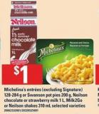 Michelina's Entrées - 128-284 G Or Swanson Pot Pies - 200 G - Neilson Chocolate Or Strawberry Milk - 1 L - Milk2go Or Neilson Shakes - 310 Ml