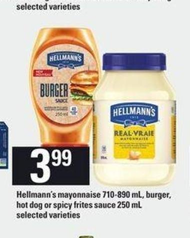 Hellmann's Mayonnaise - 710-890 Ml - Burger - Hot Dog Or Spicy Frites Sauce - 250 Ml