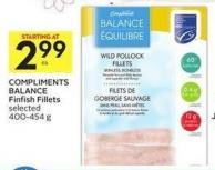 Compliments Balance Finfish Fillets Selected 400-454 g