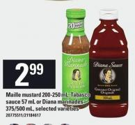 Maille Mustard 200-250 mL - Tabasco Sauce 57 mL or Diana Marinades 375/500 mL