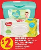 Huggies - 56-64's - Pampers - 56-72's - or PC - 100's - Wipes