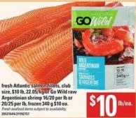 Fresh Atlantic Salmon Fillets Or Go Wild Raw Argentinian Shrimp - 16/20 Per Lb Or 20/25 Per Lb - 340 G