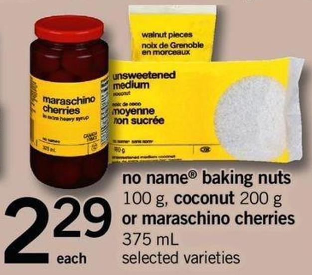 No Name Baking Nuts - 100 G - Coconut - 200 G Or Maraschino Cherries - 375 Ml