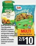 Dole Quinoa Or Sweet Thai Bountiful - 238/283 G Or Renée's Refrigerated Salad Dressing Or Vinaigrette - 350/355 Ml