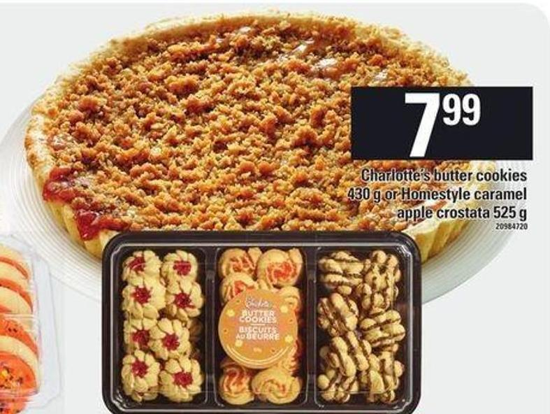 Charlotte's Butter Cookies - 430 g Or Homestyle Caramel Apple Crostata - 525 g