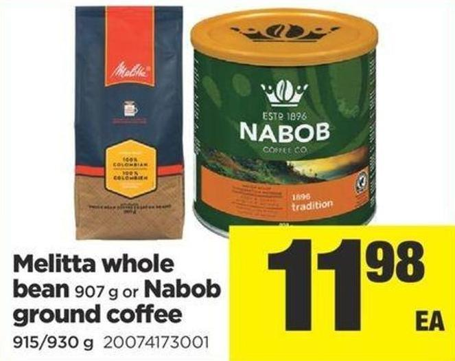 Melitta Whole Bean 907 G Or Nabob Ground Coffee 915/930 g