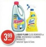 Liquid Plumr Clog Remover or Lysol Household Cleaning Products