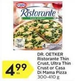 Dr. Oetker Ristorante Thin Crust - Ultra Thin Crust or Casa Di Mama Pizza 300-410 g