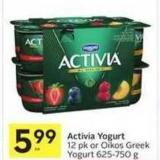 Activia Yogurt 12 Pk or Oikos Greek Yogurt 625-750 g