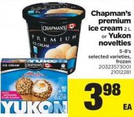 Chapman's Premium Ice Cream 2 L or Yukon Novelties 5-8's