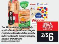 The Mix And Match Deal Is Only Applicable For Bread - Buns - Bagels - English Muffins & Tortillas From The Following Brands: Wonder - Country Harvest Or D'italiano