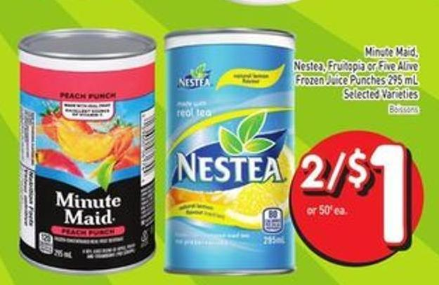 Minute Maid - Nestea - Fruitopia or Five Alive Frozen Juice Punches 295 mL Selected Varieties