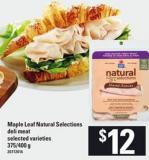 Maple Leaf Natural Selections Deli Meat - 175/400 G