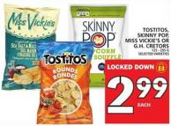 Tostitos - Skinny Pop - Miss Vickie's Or Gh. Cretors