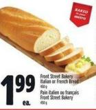 Front Street Bakery Italian Or French Bread 450 g