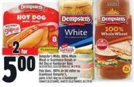 Dempster's White - 100% Whole Wheat Or Grainhouse Breads Or Hot Dog Or Hamburger Buns