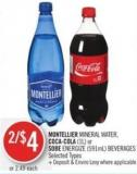 Montellier Mineral Water - Coca-cola (1l) or Sobe Energize (591ml) Beverages