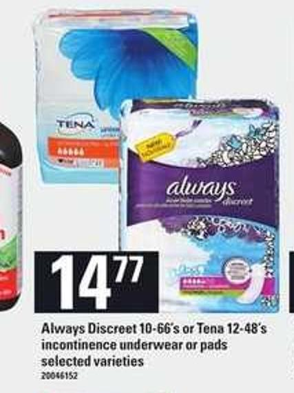 Always Discreet - 10-66's or Tena - 12-48's Incontinence Underwear Or Pads