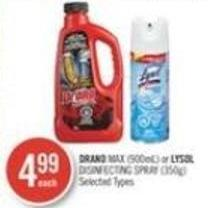 Drano Max (900ml) or Lysol Disinfecting Spray (350g)