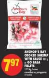 Anchor's Bay Cooked Shrimp With Sauce 567 g or Go Basa Fillets 1.13 Kg