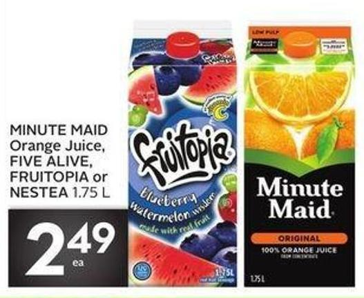 Minute Maid Orange Juice - Five Alive - Fruitopia or Nestea