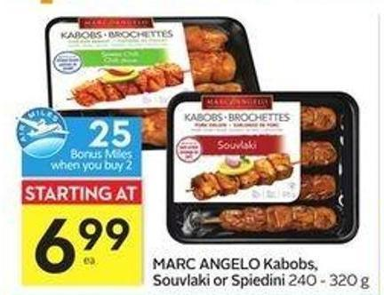 Marc Angelo Kabobs - Souvlaki or Spiedini - 25 Air Miles Bonus Miles
