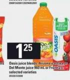 Oasis Juice Blends - Arizona Iced Tea Or Del Monte Juice 960 Ml Or Fruité 2 L
