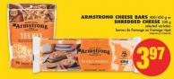 Armstrong Cheese Bars - 400/450 g or Shredded Cheese - 320 g