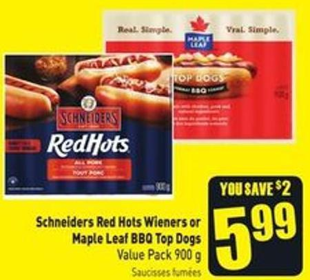 Schneiders Red Hots Wieners or Maple Leaf Bbq Top Dogs Value Pack 900 g