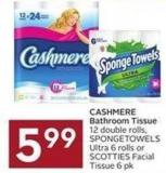 Cashmere Bathroom Tissue 12 Double Rolls - Spongetowels Ultra 6 Rolls or Scotties Facial Tissue 6 Pk