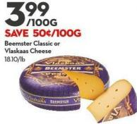 Beemster Classic or Vlaskaas Cheese
