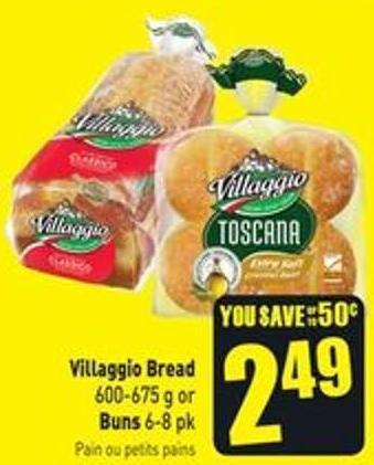 Villaggio Bread 600-675 g or Buns 6-8 Pk