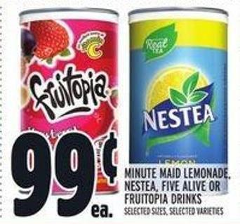 Minute Maid Lemonade - Nestea - Five Alive Or Fruitopia Drinks