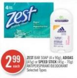 Zest Bar Soap (4 X 90g) - Adidas (45g) or Speed Stick (45g - 70g) Antiperspirant/deodorant