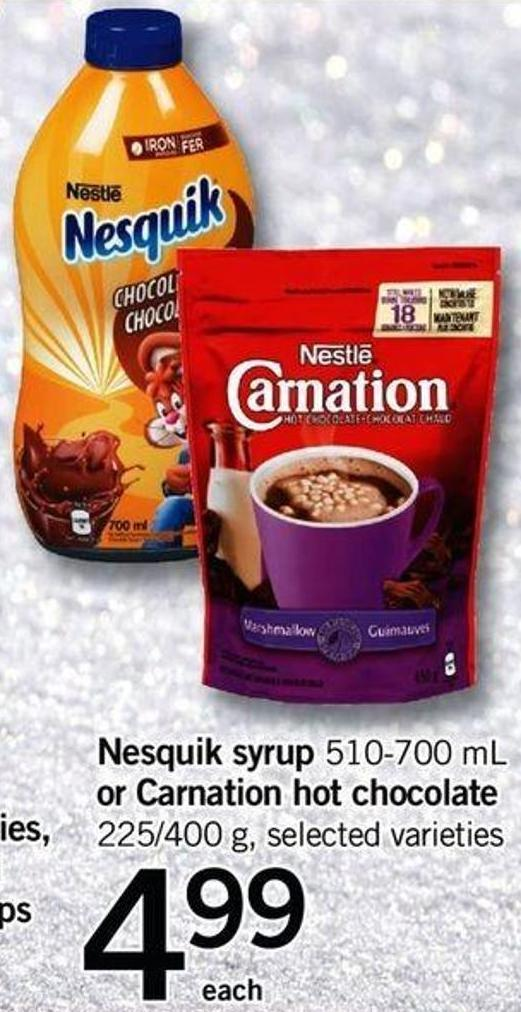 Nesquik Syrup - 510-700 Ml Or Carnation Hot Chocolate - 225/400 G