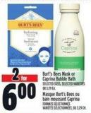 Burt's Bees Mask Or Caprina Bubble Bath