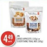 PC Dried Apricots (150g) or Everything Trail Mix (300g)