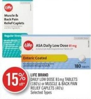 Life Brand Daily Low Dose 81 Mg Tablets (180's) or Muscle & Back Pain Relief Caplets (40's)