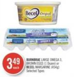 Burnbrae Large Omega-3 - Brown Eggs (1 Dozen) or Becel Margarine (454g)