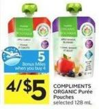 Compliments Organic Purée Pouches Selected 128 mL - 5 Air Miles Bonus Miles