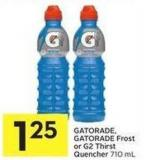 Gatorade - Gatorade Frost or G2 Thirst Quencher 710 mL