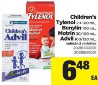 Children's Tylenol - 20-100 mL - Benylin - 100 mL - Motrin - 30/100 mL - Advil - 100/120 mL
