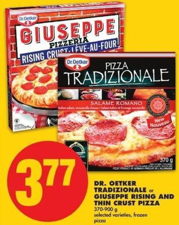 Dr. Oetker Tradizionale Or Giuseppe Rising And Thin Crust Pizza - 370-900 G