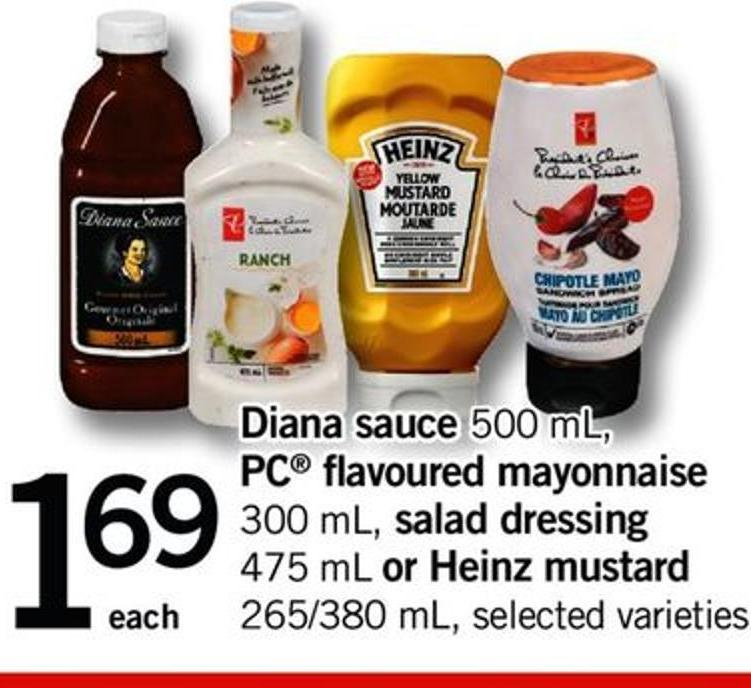 Diana Sauce - 500 Ml - PC Flavoured Mayonnaise - 300 Ml - Salad Dressing - 475 Ml Or Heinz Mustard - 265/380 Ml